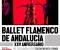 Ballet Flamenco de Andalucía. XXV aniversario.